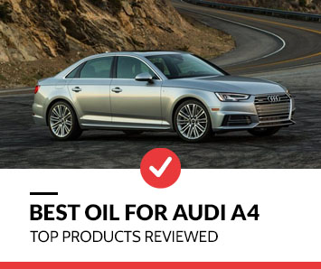 Best Oil for Audi A4