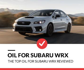 best oil for subaru wrx
