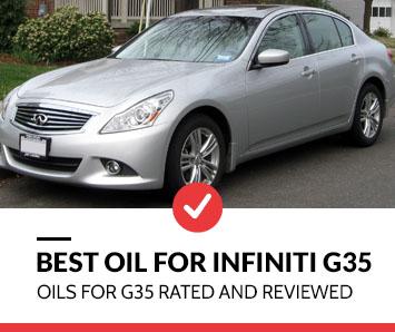 best oil for infiniti g35