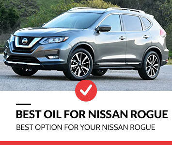 best oil for nissan rogue